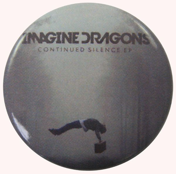 Imagine Dragons - Continued Silence Button Badge Imagine Dragons Continued Silence